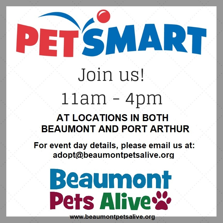 Petsmart Weekend Adoption Events - Beaumont Pets Alive